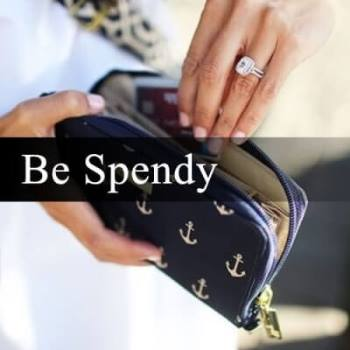 Be Spendy